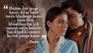 fanaa romantic dialogue