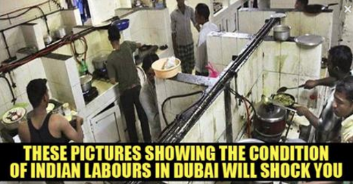 These Photos Showing Pathetic Condition Of INDIAN LABORS In Dubai Are Shocking