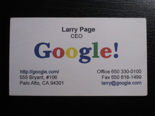 Famous entrepreneur and their unique business cards dontgetserious larry page google business card reheart Choice Image
