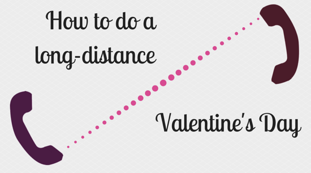 Valentines day ideas for long distance couples for Valentine day ideas for couples