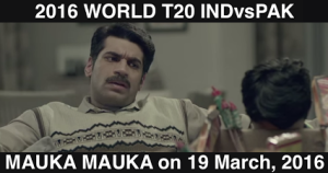 India vs Pakistan T20 World Cup 2016 Mauka Mauka Ad