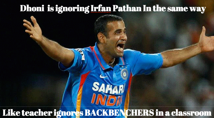 Dhoni Why Are You Not Giving Chance To Irfan Pathan In IPL ?