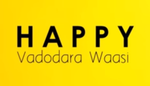 Unlimited Reasons Why People Of Vadodara Are Always Happy And Smiling
