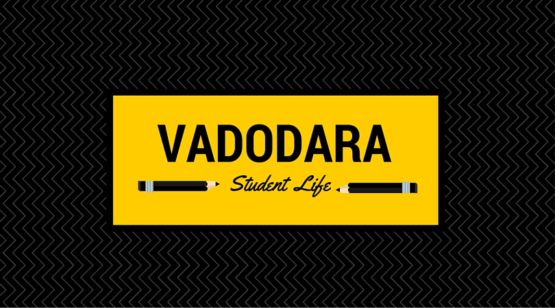 10 Reasons Why Studying In Vadodara Is Irreplaceable To Any Other City