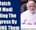 PM Modi Praising The Congress Is The Best Thing You Will See Today