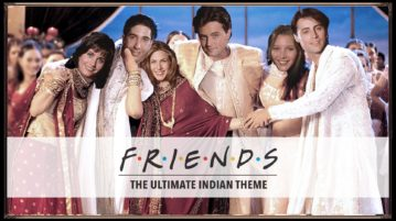 The F.R.I.E.N.D.S Theme song has an Indian Twist