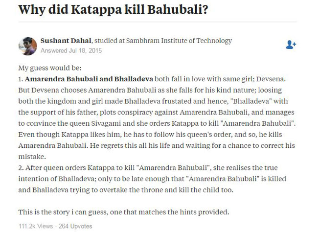 This Guy Accurately Predicted In 2015 Why Katappa Killed Baahubali On Quora