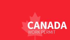 How to get Work Permit in Canada