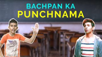 Bachpan Ka Punchnama Pyaar Ka Punchnama Dialogue Spoof