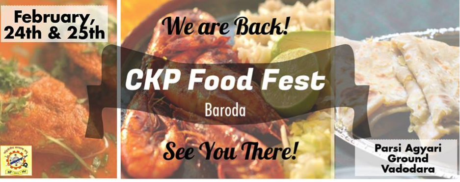 5 Things You'll Miss if You Don't Visit the CKP Food Fest – 3,  This Weekend in Vadodara