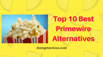 Top 10 Best Primewire Alternatives