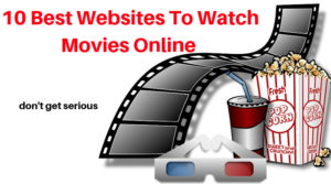 10 Best Websites To Watch Movies Online Free Streaming