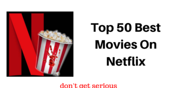 Top 50 Best Movies On Netflix