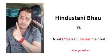 Hindustani Bhau reply to pakistan