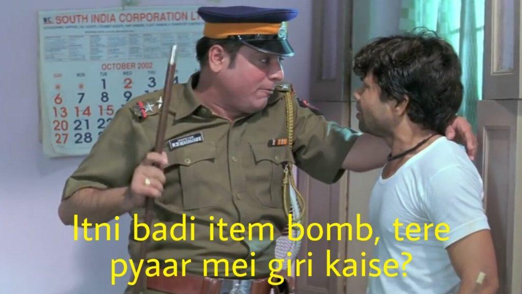 Itni badi item bomb tere pyaar mei giri kaise rajpal yadav hungama meme template