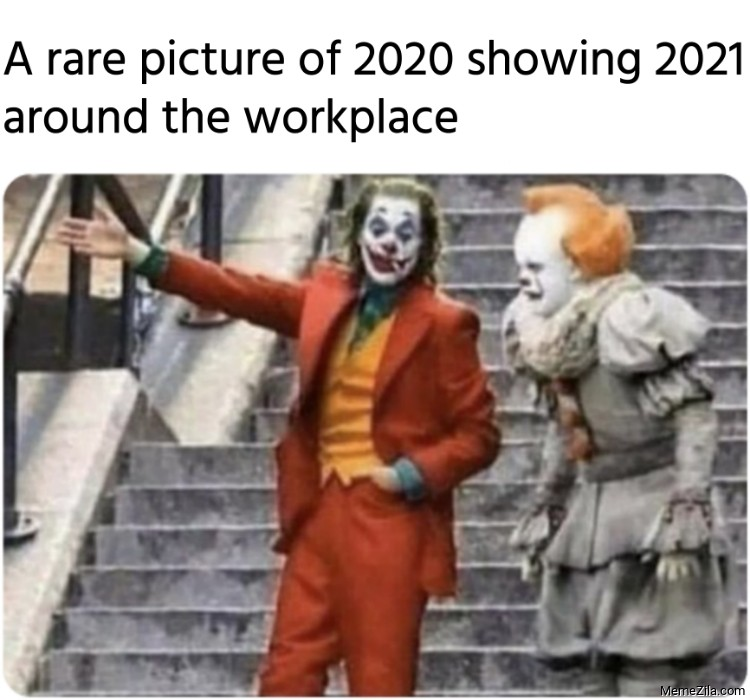 Showing 2021 Around the Workplace Meme