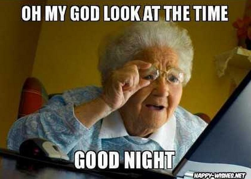 look at the time good night memes