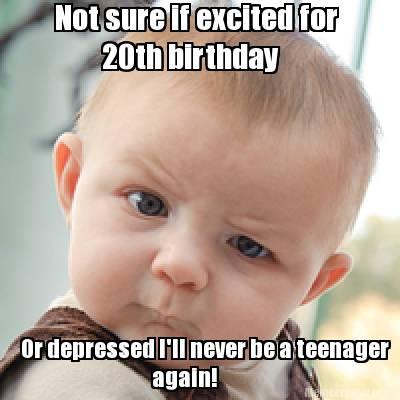 Happy 20th Birthday Meme 2