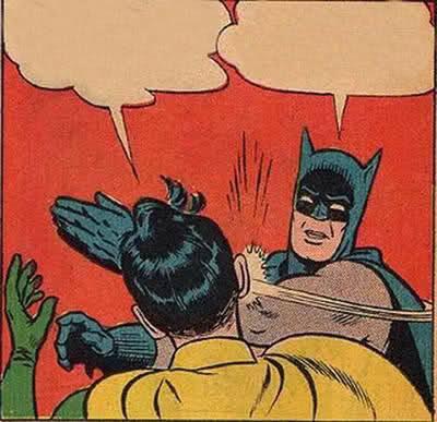 Batman Slapping Robin meme template