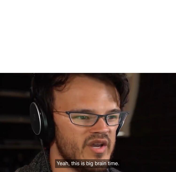 Big Brain Meme Template