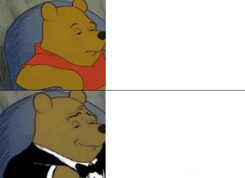 Tuxedo Winnie The Pooh Tuxedo Winnie The Pooh Meme Template