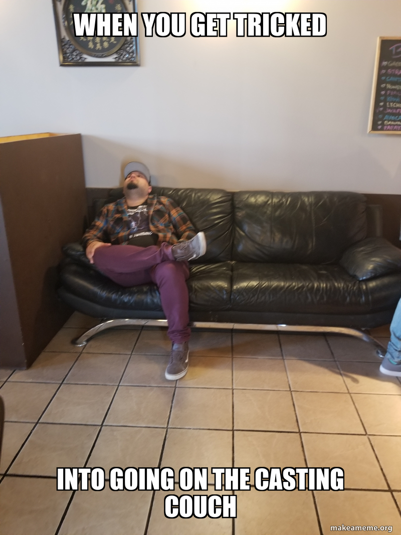 Casting Couch Memes