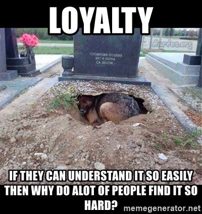 loyalty memes
